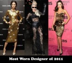 Most Worn Designer of 2011 - Dolce & Gabbana