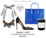 Mother's Day UK Gift Ideas From Net-A-Porter