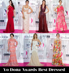 Who Was Your Best Dressed At The Yo Dona Awards?