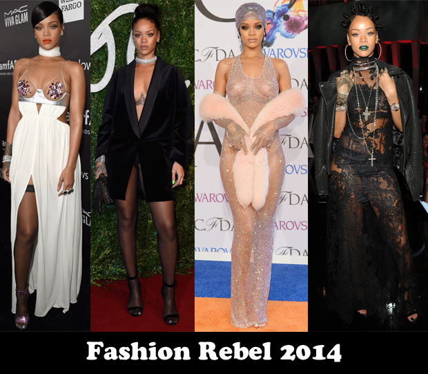 Fashion Rebel 2014 - Rihanna