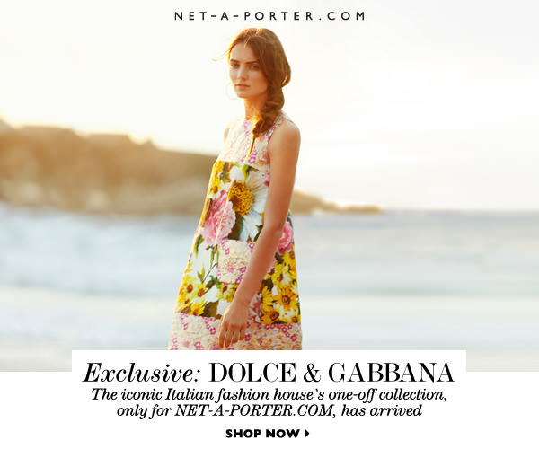 Net-A-Porter's Exclusive Dolce & Gabbana Capsule Collection
