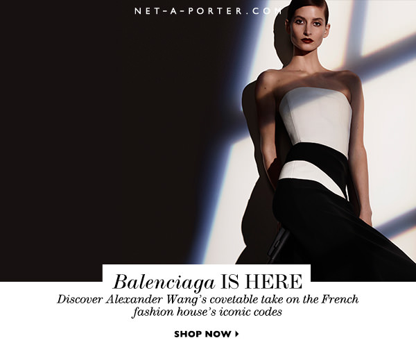 Balenciaga Is Now Available On Net-A-Porter
