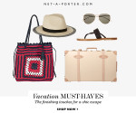 Net-A-Porter.com Vacation Must-Haves