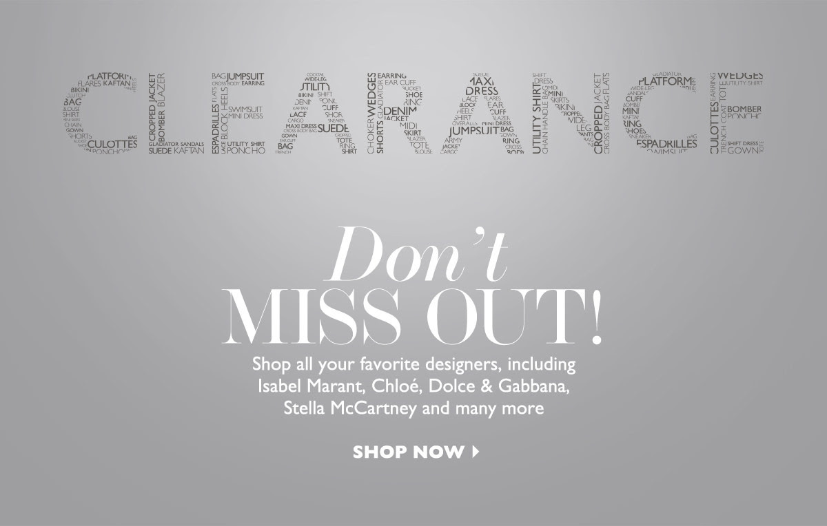 The Net-A-Porter Clearance Sales Ends Today