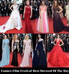 Who Was Your Best Dressed On Day 1 Of Cannes Film Festival?