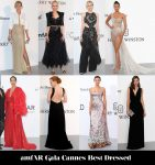 Who Was Your Best Dressed At The amfAR Gala Cannes?