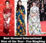 Best Dressed International Star of the Year - Fan Bingbing