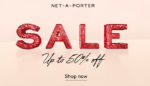 NET-A-PORTER US SALE IS NOW ON. Get Up To 50% Off