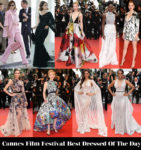 Who Was Your Best Dressed On Day 3 Of Cannes Film Festival?