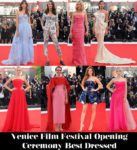 Who Was Your Best Dressed At The 2018 Venice Film Festival Opening Ceremony