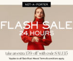 NET-A-PORTER 24-HOUR FLASH SALE: EXTRA 15% OFF 'SALE MUST-HAVES'